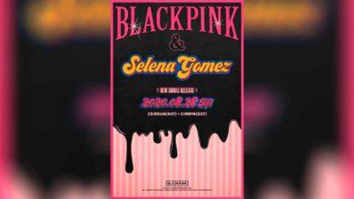 Photo of Blackpink anuncia colaboración junto a Selena Gomez