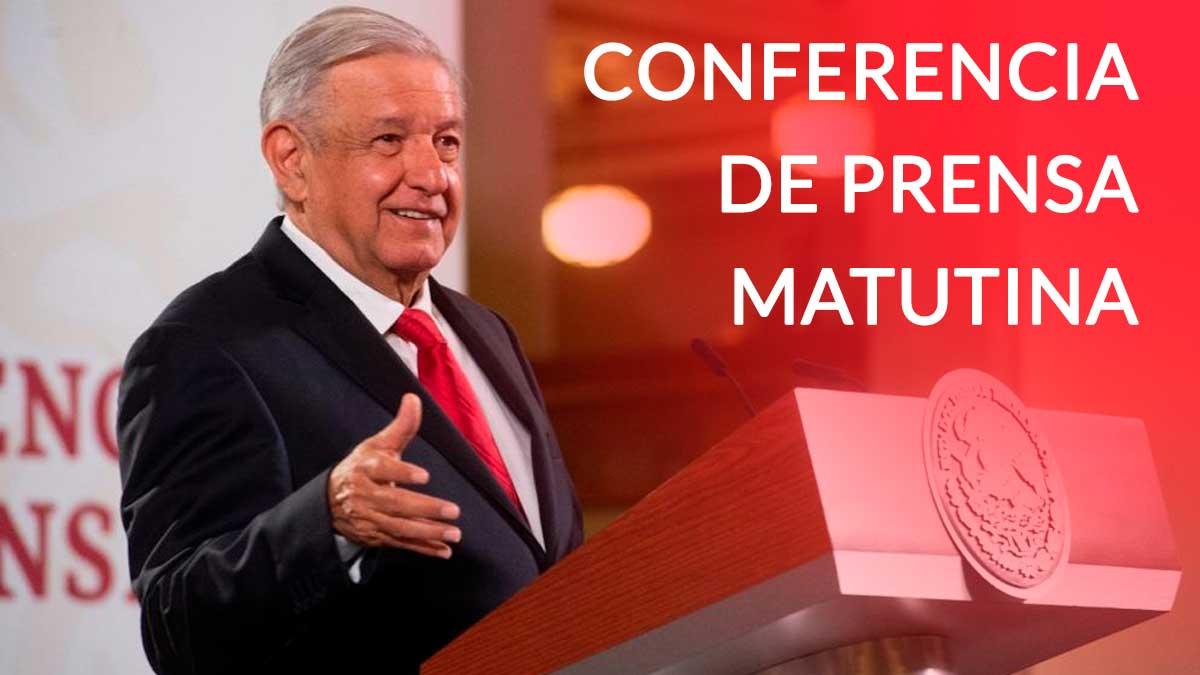 Conferencia de prensa matutina AMLO