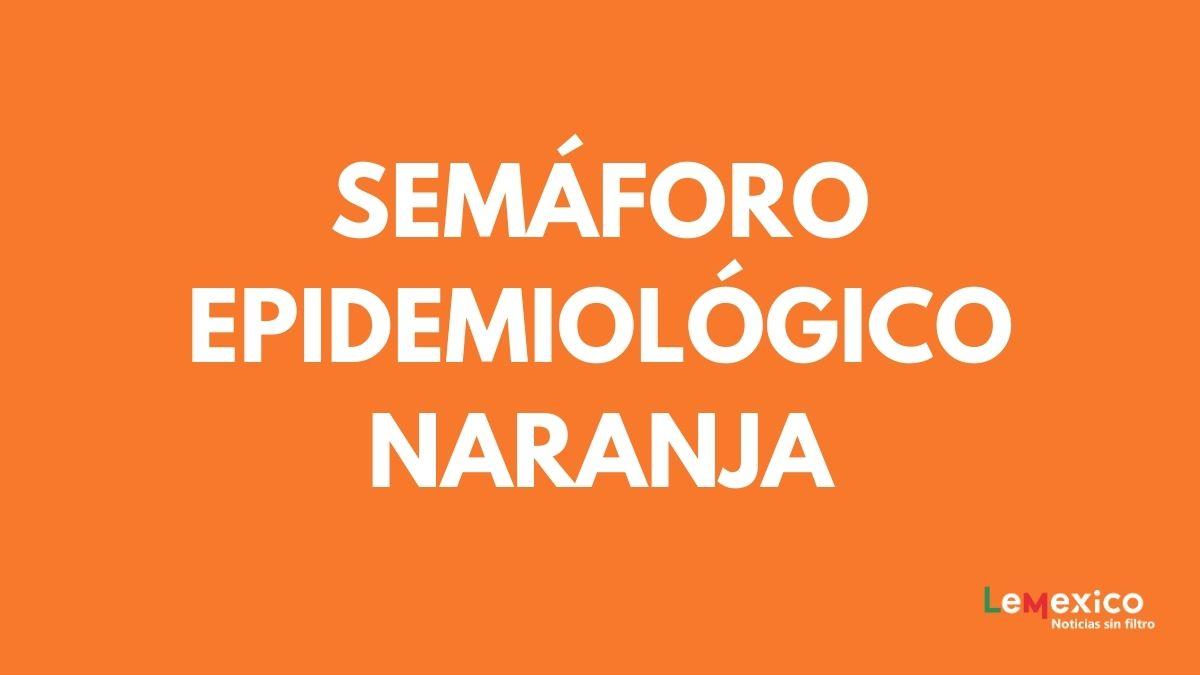 Semaforo epidemiologico naranja