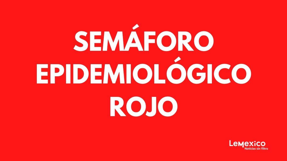 Semaforo epidemiologico rojo