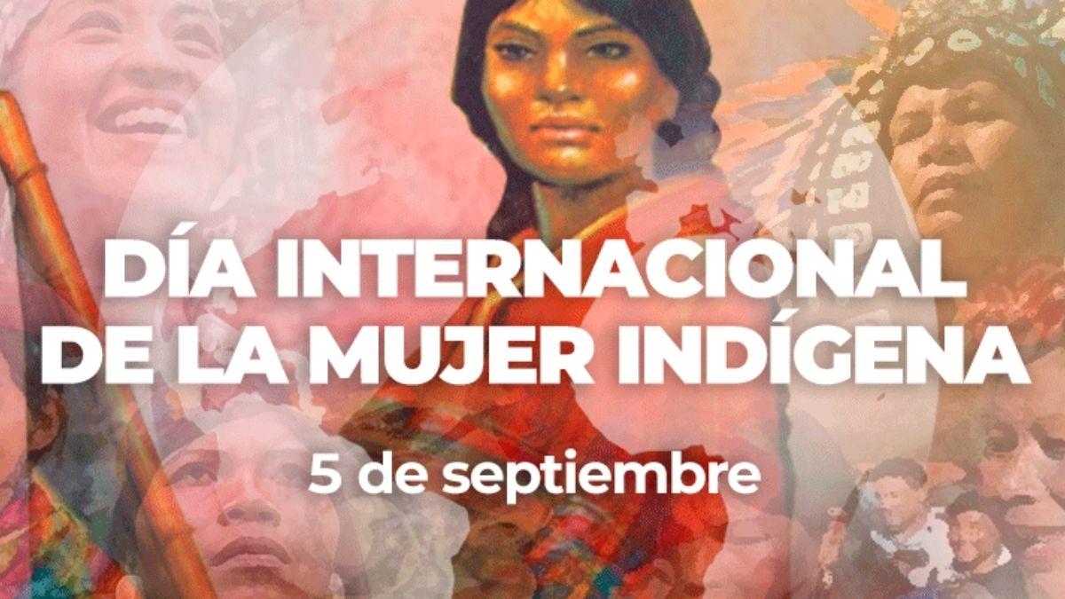 Dia Internacional Mujer Indigena